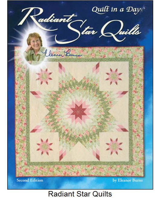 Quilt Pattern Radiant Star :  RADIANT STAR QUILTS 2ND EDITION - ELEANOR BURNS eBay