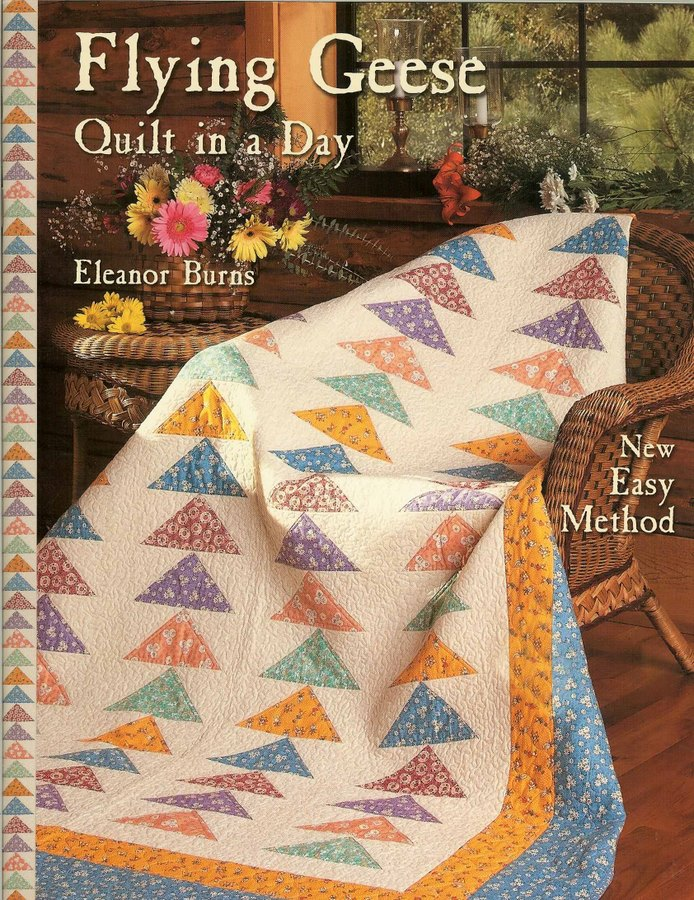 Quilt Patterns To Make In A Day :  FLYING GEESE QUILT IN A DAY QUILT PATTERN - ELEANOR BURNS eBay